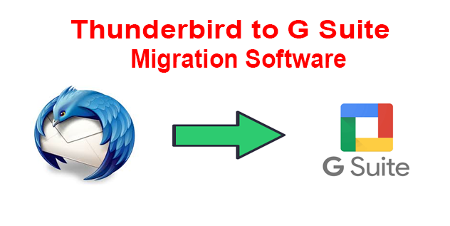 Thunderbird to G Suite Migration Tool to Export Emails